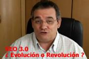 SEO 3.0    ¿Evolución o Revolución?