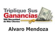"""Alvaro Mendoza Presenta """"Triplique Sus Ganancias"""""""
