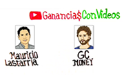 Mauricio Lastarria y GC Money – Ganancias con Vídeos