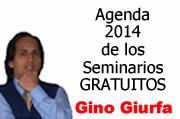 Gino Giurfa – Agenda 2014 de Seminarios Gratuitos